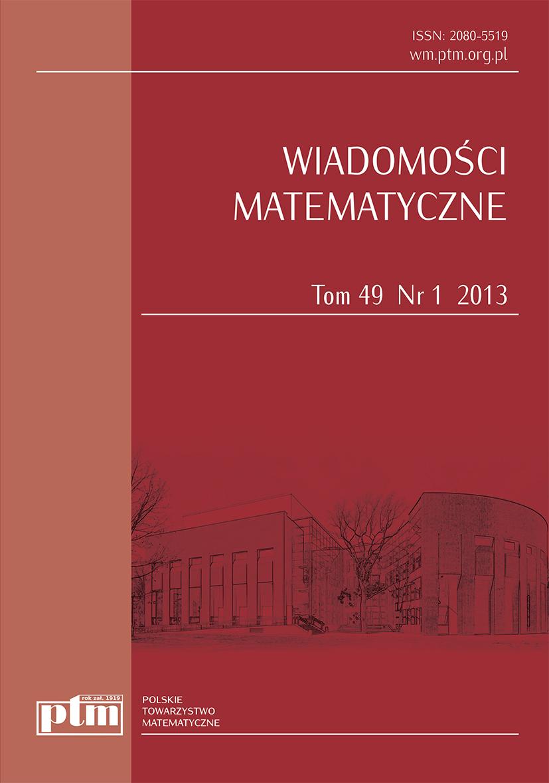 Wiadomości Matematyczne 49 (1) 2013